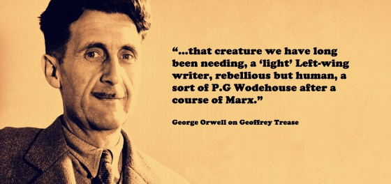 trease and orwell
